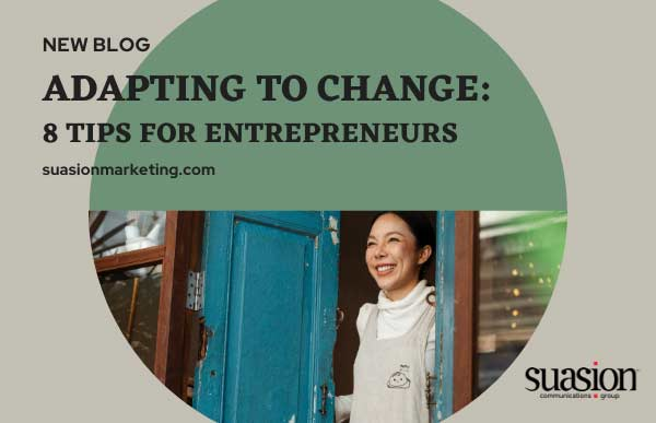 Adapting to Change: 8 Tips for Entrepreneurs